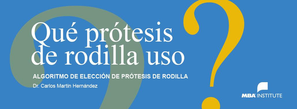 ¿Qué Prótesis De Rodilla Uso?